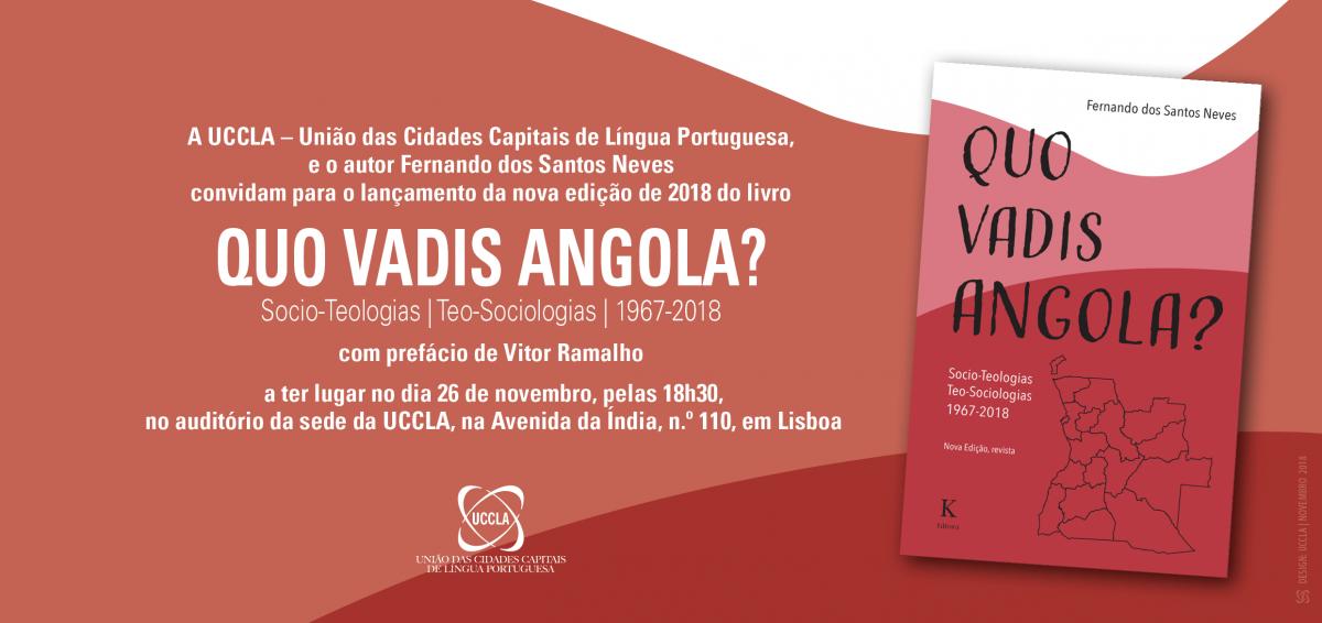 """Apresentação do livro """"Quo Vadis Angola?"""" de Fernando dos Santos Neves na UCCLA"""