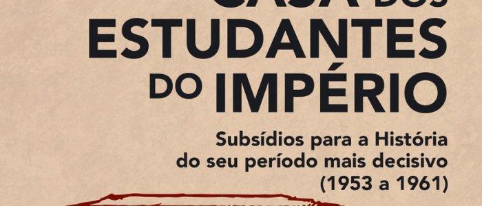 """Lançamento do livro """"Casa dos Estudantes do Império"""""""