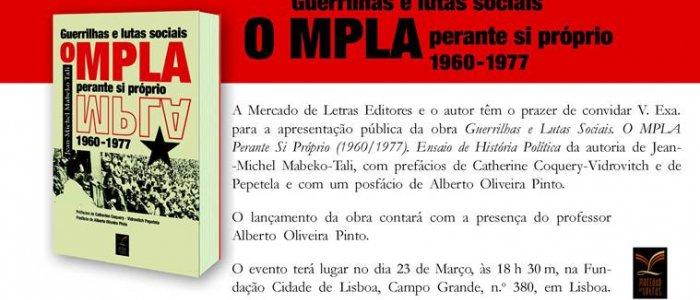 "Lançamento da obra ""Guerrilhas e Lutas Sociais. O MPLA perante Si Próprio (1960-1977)"" de Jean-Michel Mabeko Tali"