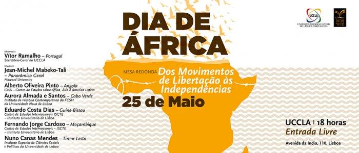 Resultado de imagem para O Dia de Ã�frica em torno  â??Dos Movimentos de Libertação às Independênciasâ?�