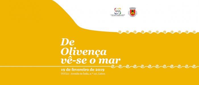 """""""De Olivença vê-se o mar"""" na UCCLA"""