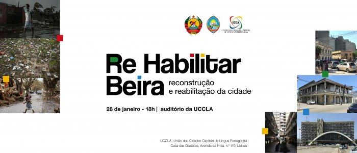 Re Habilitar Beira - Apresentação pública na UCCLA