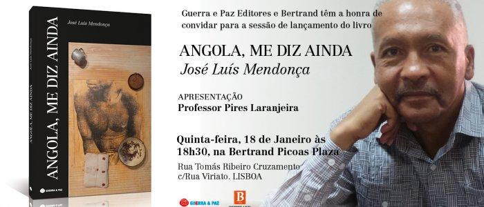 """Lançamento do livro """"Angola, Me Diz Ainda"""" de José Luís Mendonça"""