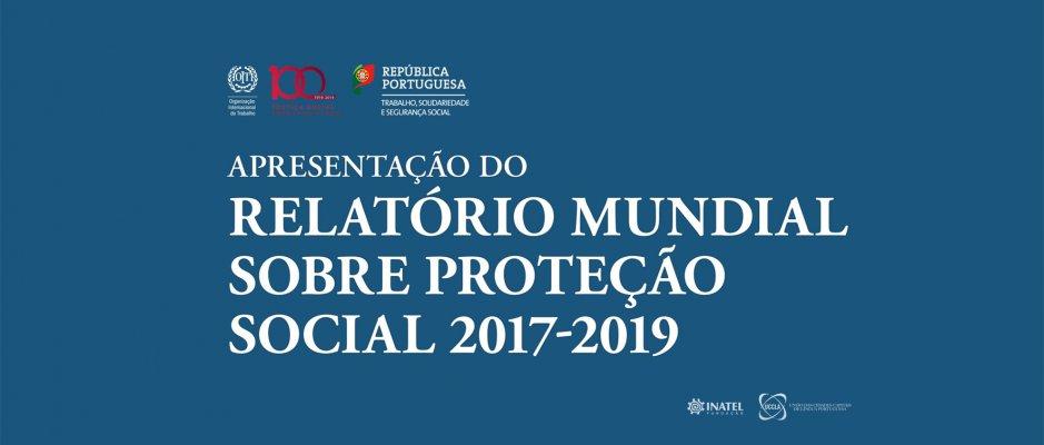 Apresentação do Relatório Mundial sobre Proteção Social 2017-2019