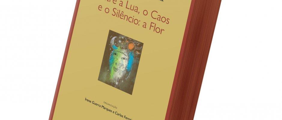 """Antologia de Poesia Angolana """"Entre a Lua, o Caos e o Silêncio: a Flor"""""""