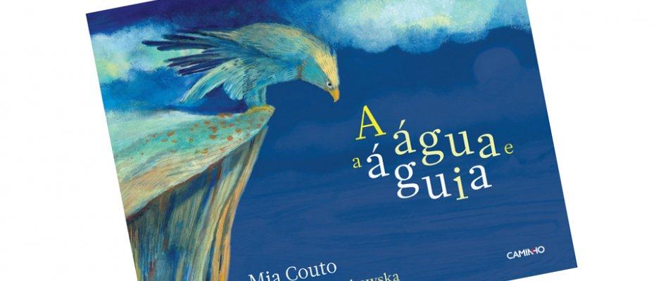 """Livro """"A água e a águia"""" de Mia Couto"""