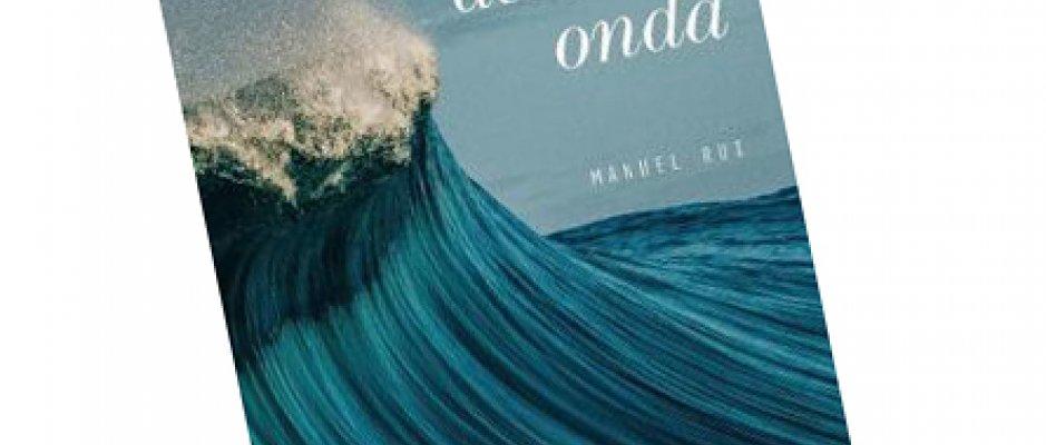 """Livro """"Quem me dera ser onda"""" de Manuel Rui Monteiro"""