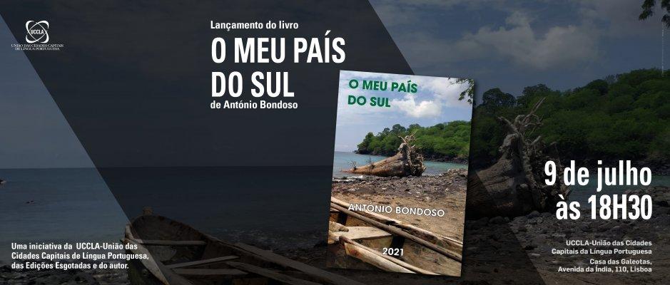 """Lançamento do livro """"O Meu País do Sul"""" de António Bondoso na UCCLA"""