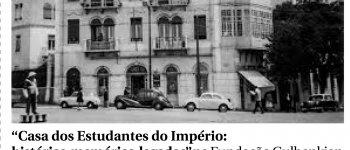 """Casa dos Estudantes do Império:  histórias, memórias, legados"""" na Fundação Gulbenkian"""