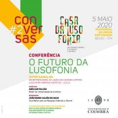 """Coimbra organiza a Conferência """"O Futuro da Lusofonia"""" com a participação da UCCLA"""