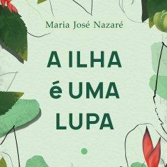 "Lançamento do livro ""A Ilha é Uma Lupa"" na UCCLA"