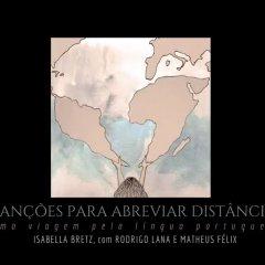 """Projeto """"Canções Para Abreviar Distâncias: uma viagem pela Língua Portuguesa"""" conta com o apoio da UCCLA"""