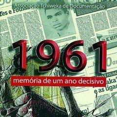 """Lançamento do livro """"1961 - Memória de um ano decisivo"""""""