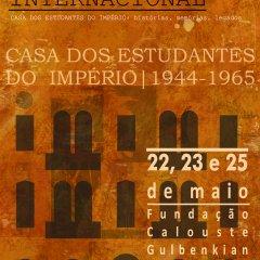 """Colóquio Internacional """"Casa dos Estudantes do Império: histórias, memórias, legados"""""""