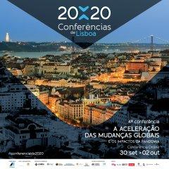 4.ª Conferência de Lisboa - Aceleração das Mudanças Globais e os impactos da pandemia