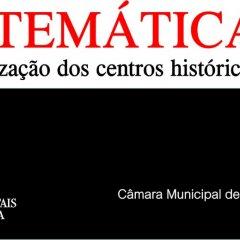 Encontro sobre Proteção e Valorização dos Centros Históricos