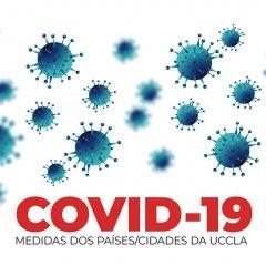 COVID-19 - Medidas dos países/cidades da UCCLA
