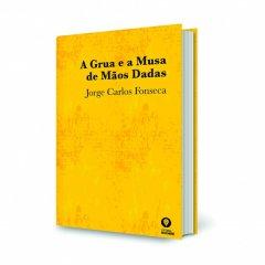 """UCCLA esteve presente no lançamento do livro """"A Grua e a Musa de Mãos Dadas"""", de Jorge Carlos Fonseca"""